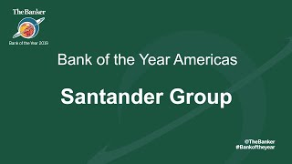 SANTANDER Bank of the Year 2019 - Americas Winner: Santander Group