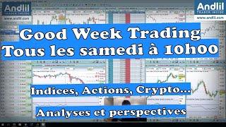 BITCOIN Good Week Trading  : Actions, Indices, Bitcoins, Pétrole le point en Bourse par  Benoist Rousseau