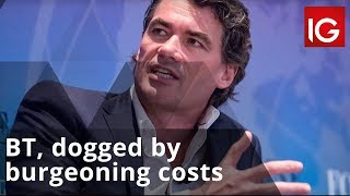 BT GRP. ORD 5P BT, dogged by burgeoning costs, looks to new CEO for guidance