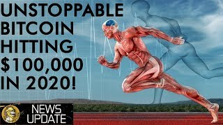 Bitcoin Bitcoin An Unstoppable Force - $100,000 Price by December 2020