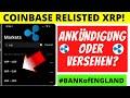 COINBASE XRP RELISTING | Versehen oder Teaser? 2021 ETHER 10k | BTC 80K LAUT ANALYST | RIPPLE NEWS