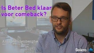 BETER BED Beter Bed is klaar voor een comeback
