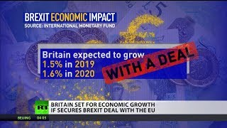 Britain set for economic growth if it secures #BrexitDeal with the EU