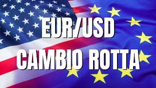 EUR/USD Cambio di rotta su EURUSD: da LONG a SHORT