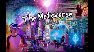 METAVERSE (440) The Metaverse (deel 2 van 2)