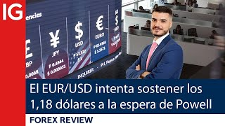 EUR/USD El EUR/USD intenta sostener los 1,18 DÓLARES a la espera de POWELL | Forex review