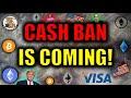 "🔴Cash Ban Coming! VISA's Secret Plans To REPLACE CASH & Build A ""Digital Dollar"" On Ethereum 2020."