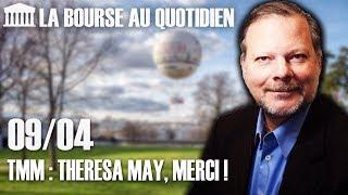 TMM INC Bourse au Quotidien - TMM : Theresa May, Merci !