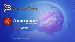"EMERALD ""Buzz on the Street"" Show: Amarantus Bioscience (OTC: AMBS) Sublicense to Emerald Organic Products"