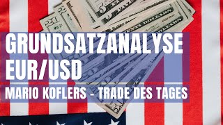 EUR/USD Trade des Tages - Grundsatzanalyse EUR/USD