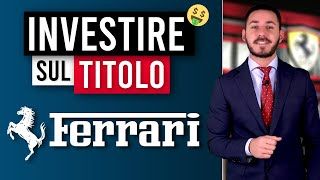 FERRARI Titolo Ferrari: conviene investire sulle azioni? Analisi fondamentale e tecnica