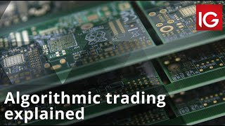 Algorithmic trading explained
