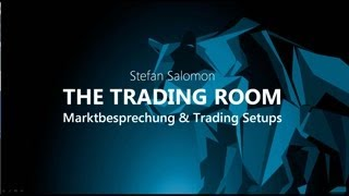 The Trading Room vom Mo. - 24.06.2019 - Ausblick Indizes, Devisen - Trading-Schule