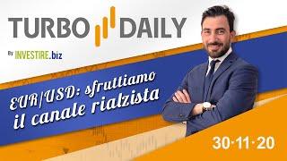 EUR/USD Turbo Daily 30.11.2020 - EUR/USD: sfruttiamo il canale rialzista