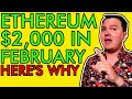 ETHEREUM TO HIT $2,000 IN FEBRUARY!?!? 4 HUGE PRICE CATALYSTS [Don't Miss Out]