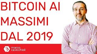 BITCOIN Bitcoin tornato ai massimi del 2019!
