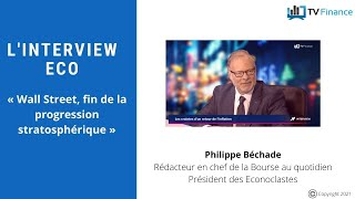 DOW JONES INDUSTRIAL AVERAGE La Bourse au Quotidien, Philippe Béchade : « Wall Street, fin de la progression stratosphérique »