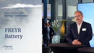 FREYR Battery: Pareto Securities' 28th Annual Energy Conference