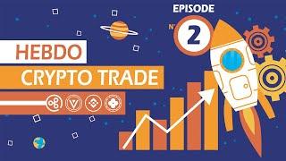 RIPPLE [HCT] Hebdo-Crypto-Trade#2{05/09/2019} [Ripple,Binance,Verge,Okex]