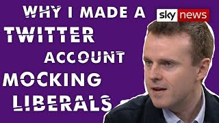 TWITTER INC. Andrew Doyle: 'Why I created a Twitter account mocking liberals'