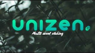 (436) Unizen (ZCX): Multi asset staking