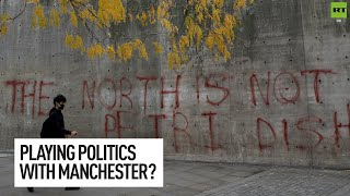 Government playing politics with people's lives in Manchester?