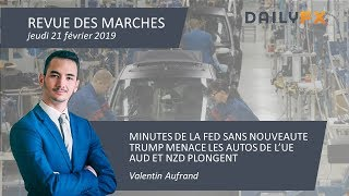 AUD/NZD MINUTES DE LA FED SANS NOUVEAUTE - TRUMP MENACE LES AUTOS DE L'UE - AUD ET NZD PLONGENT