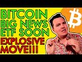 BREAKING! BIG BITCOIN ETF NEWS!!! EXPLOSIVE MOVE COMING! [Get Ready!]