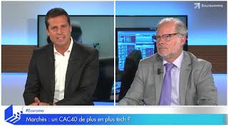 CAC40 Index Marchés : un CAC40 de plus en plus tech ?