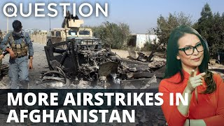 US intensifies airstrikes in Afghanistan against Taliban