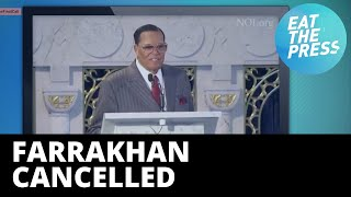 Farrakhan Cancelled-Fox Pulls Broadcast of July 4th Speech