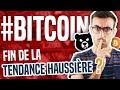 BITCOIN : FIN DE LA TENDANCE HAUSSIÈRE ? (+ CRYPTOTAG)
