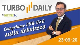 EUR/USD Turbo Daily 23.09.2020 - Compriamo EURUSD sulla debolezza