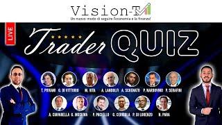 Trader Quiz 21 Maggio 2021 - 13 Trader e 2 Relatori