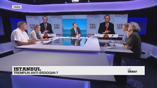 LE DÉBAT - Istanbul : tremplin anti-Erdogan ?
