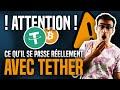 Bitcoin - Bitcoin : Ce qu'il se passe réellement avec Tether ! ATTENTION !