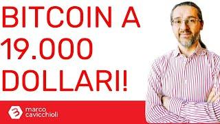 BITCOIN Bitcoin vicino ai nuovi massimi di prezzo: superati i 19.000$