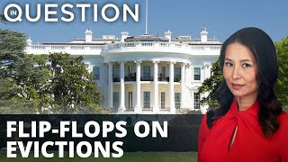 White House flip-flops on evictions with new moratorium