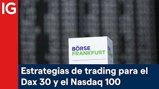 NASDAQ100 INDEX Estrategias de trading para el Dax 30 y el Nasdaq 100