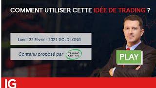 GOLD - USD 📣 Idée de trading turbo du 22 février 2021 - GOLD LONG