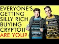 EVERYONE IS GETTING HILARIOUSLY RICH INVESTING IN CRYPTO IN 2020!!! ARE YOU?