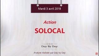 SOLOCAL GROUP Action SoLocal : nouvelle impulsion haussière attendue - Flash analyse IG 03.04.2018