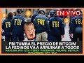 FBI TUMBA EL PRECIO DE BITCOIN - LA FED NOS VA A ARRUINAR A TODOS  BTC - ETH - FEDEX..