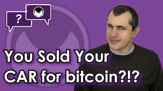 BITCOIN You sold your car for bitcoin?!  Buying and selling items secondhand for cryptocurrency