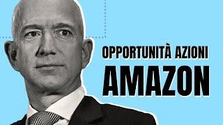 AMAZON.COM INC. OPPORTUNITA' su AZIONI AMAZON e BEYOND MEAT