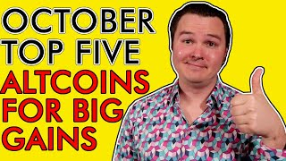 TOP 5 CRYPTO ALTCOINS FOR HUGE GAINS IN OCTOBER 2020