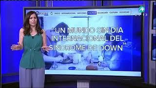 'Un mundo sin día internacional del Sindrome de Down' - El Editorial