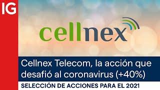 CELLNEX Acciones con mayor potencial para el 2021 | Cellnex Telecom, la acción que desafió al coronavirus