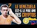 Bitcoin - Bitcoin : Le Venezuela est-il le pire ami des cryptos ? (PETRO)