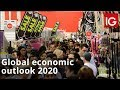 Global economic outlook 2020   Recession or growth?